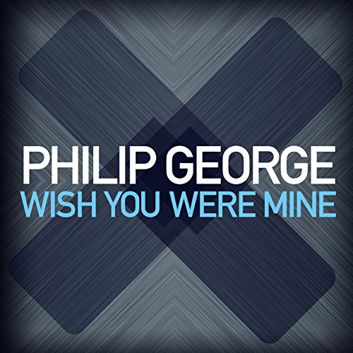Wish You Were Mine (Radio Edit)