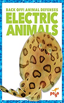 Electric Animals (back Off! Animal Defenses) por Cari Meister epub
