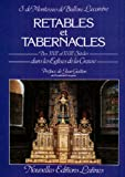 Retables et tabernacles des XVII et XVIII siecles