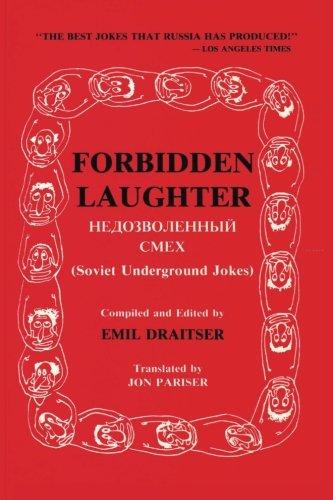 Forbidden Laughter: Soviet Underground Jokes - Bilingual edition
