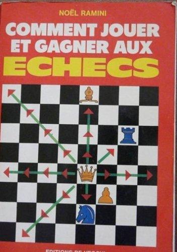 Comment jouer et gagner aux échecs