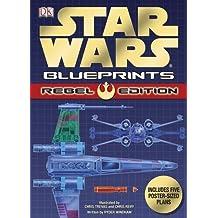 Star Wars Blueprints: Rebel Edition by DK Publishing (2010-07-19)