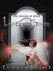 Lightning Flower (The Legends of Regia Book 7)