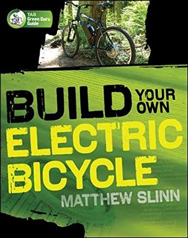 Build Your Own Electric Bicycle (Electronics)