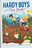 Who Let the Frogs Out? (Hardy Boys Clue Book Book 9) (English Edition)