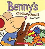 BENNY'S CHOCOLATE BUNNY By Trasler, Janee (Author) Board Books on 01-Jan-2011