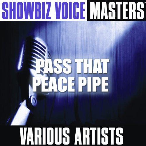 Showbiz Voice Masters: Pass That Peace Pipe (Und Ag Showbiz)