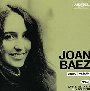 Joan Baez + Vol. 2 + In Concert + 7 bonus tracks (2CD)