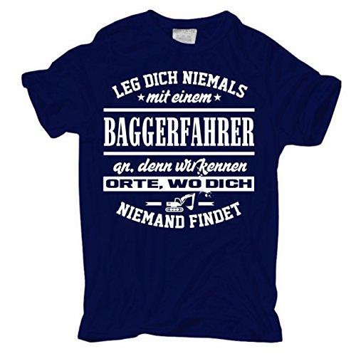 Männer und Herren T-Shirt Leg dich niemals mit einem BAGGERFAHRER an körperbetont dunkelblau