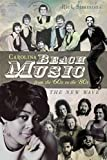Carolina Beach Music from the '60s to the '80s: The New Wave (English Edition)