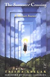 The Sorcerer's Crossing: A Woman's Journey