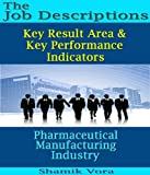 Image de Pharmaceutical Manufacturing Industry: Job Descriptions, Key Result Area & Key Performance