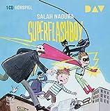 Superflashboy: Hörspiel mit Oliver Szerkus, Sascha Icks u.v.a. (1 CD)