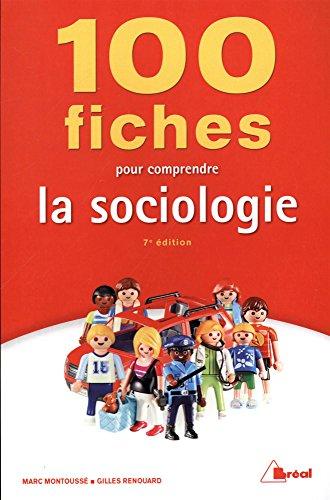 100 fiches pour comprendre la sociologie par Gilles Renouard