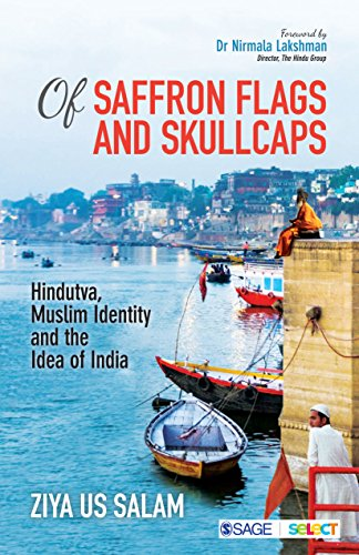 Of Saffron Flags and Skullcaps: Hindutva, Muslim Identity ...