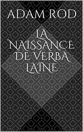 Couverture du livre La naissance de Verba Laïne (Les nouvelles de l'Archipel)