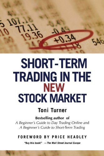 Short-Term Trading in the New Stock Market by Toni Turner (2006-09-19)