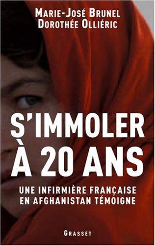 S'immoler à vingt ans : Une infirmière française en Afghanistan témoigne