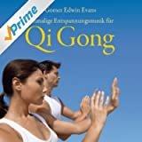 Qi Gong - Einmalige Entspannungsmusik