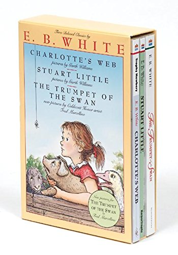 E. B. White Box Set: Charlotte's Web, Stuart Little, the Trumpet of the Swan por E. B. White