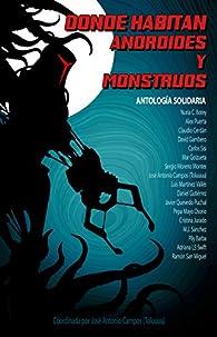 Donde habitan androides y monstruos par  La Pastilla Roja Ediciones