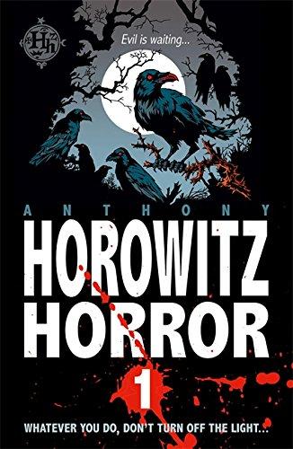 Horowitz Horror 1: Nine Nasty Stories to Chill You to the Bone: v. 1