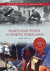 Hartland Point to North Foreland The Fishing Industry Through Time