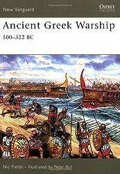 Ancient Greek Warship: 500-322 BC (New Vanguard) by Nic Fields (2007-03-07)
