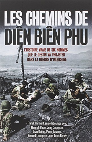 Les chemins de Din Bin Phu
