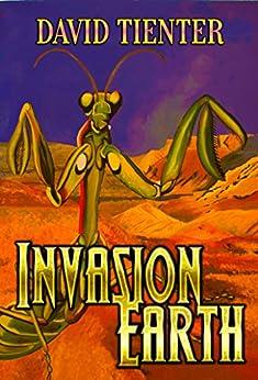 Invasion Earth by [Tienter, David]