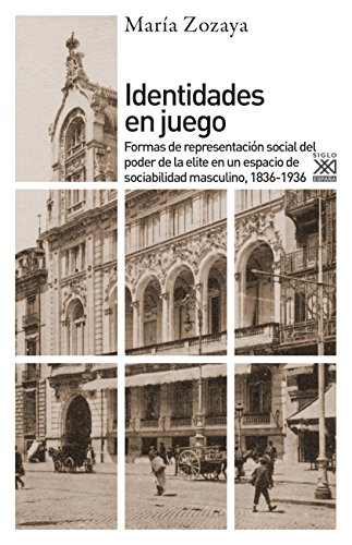 IDENTIDADES EN JUEGO (Siglo XXI de España General nº 1224) eBook ...
