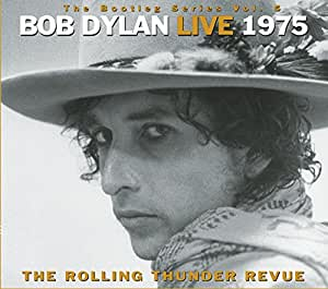 The Bootleg Series vol. 5 : Bob Dylan Live 1975 : The Rolling Thunder Revue