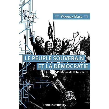 Le Peuple Souverain et Sa Représentation - Politique de Robespierre