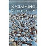 Reclaiming Spirituality