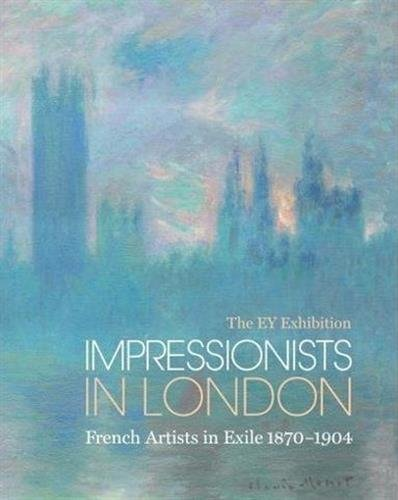 The EY Exhibition : Impressionist in London : French Artists in Exile