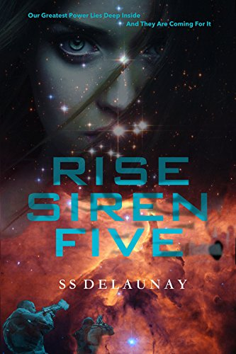 ebook: Rise Siren Five (Disclosure Book 1) (B00XTALKJI)