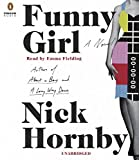 Front cover for the book Funny Girl: A Novel by Nick Hornby