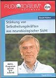 Gerald Hüther, Seelische Gesundheit - Stärkung von Selbstheilungskräften aus neurobiologischer Sicht, DVD