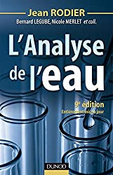 L'analyse de l'eau - 9ème édition - Eaux naturelles, eaux résiduaires, eau de mer
