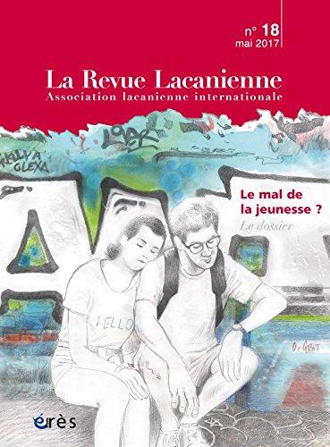 La Revue Lacanienne, N° 18 : Le mal de la jeunesse