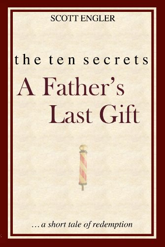 the-ten-secrets-a-fathers-last-gift
