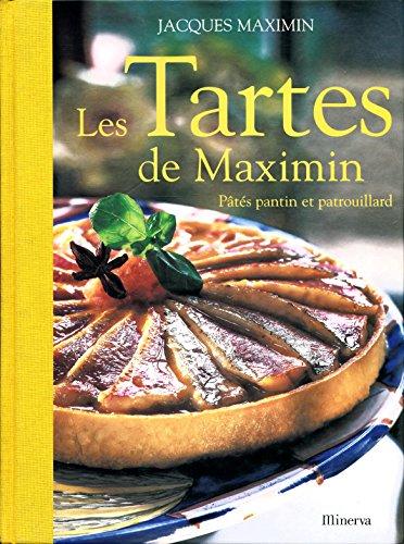 Les tartes de Maximin : Pâtés pantin et patrouillard - Photographies de Philippe Exbrayat