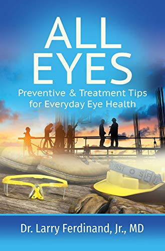 All Eyes: Preventive & Treatment Tips for Everyday Eye Health (English Edition)