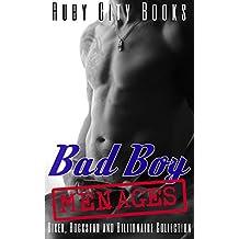 Bad Boy Menages: Biker, Rockstar and Billionaire Collection (English Edition)