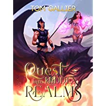 Quest into Hidden Realms (Hidden Realms LitRPG Series Book 1) (English Edition)