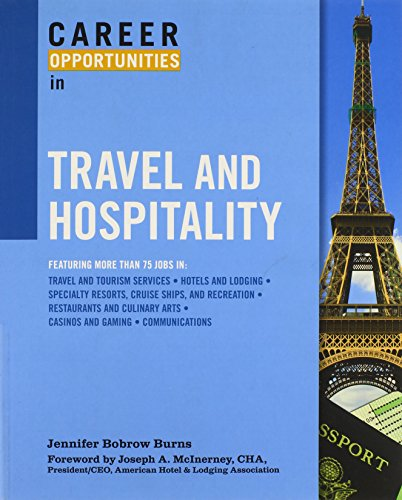 Career Opportunities in Travel and Hospitality por Jennifer Bobrow Burns