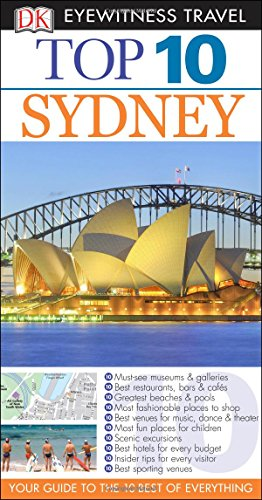 Top 10 Sydney (Dk Eyewitness Top 10 Travel Guides. Sydney)