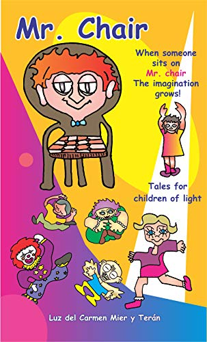 Mr. Chair: Tales for children of light (English Edition) eBook ...