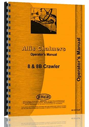Allis Chalmers 8 8B Diesel Crawler Operators Manual -