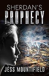 Sherdan's Prophecy: Volume 1 by Jess Mountifield (2015-01-09)